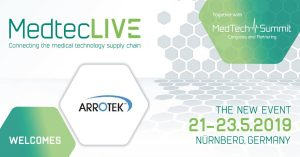 Arrotek Announces It Will Be Exhibiting at MedtecLIVE 2019 in Germany